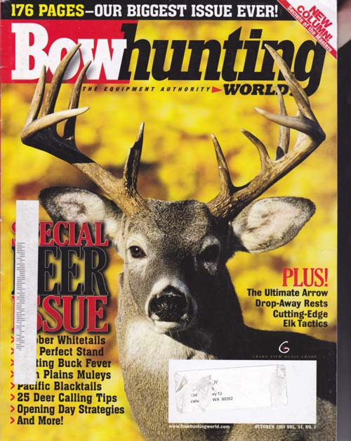 Bulls At The Buzzer ~By Jeff Murray. Bowhunting World October 2005